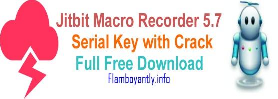 Jitbit Macro Recorder 5.7 Serial Key with Crack Full Free Download