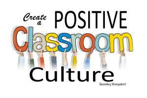 Create_Positive_Class_Culture