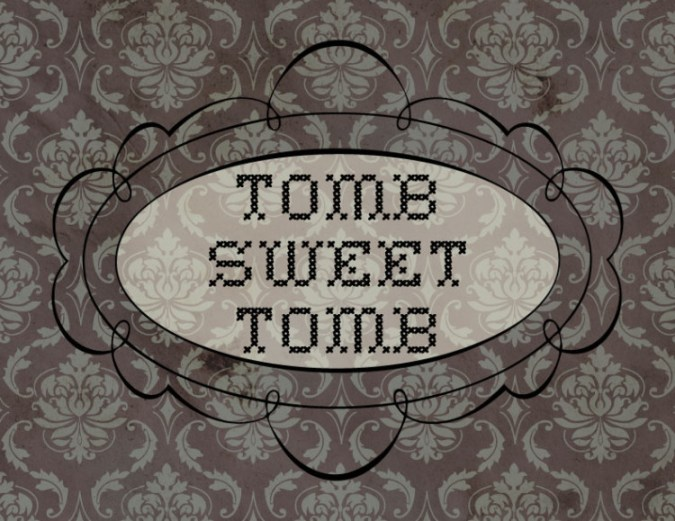 Tomb-Sweet-Tomb