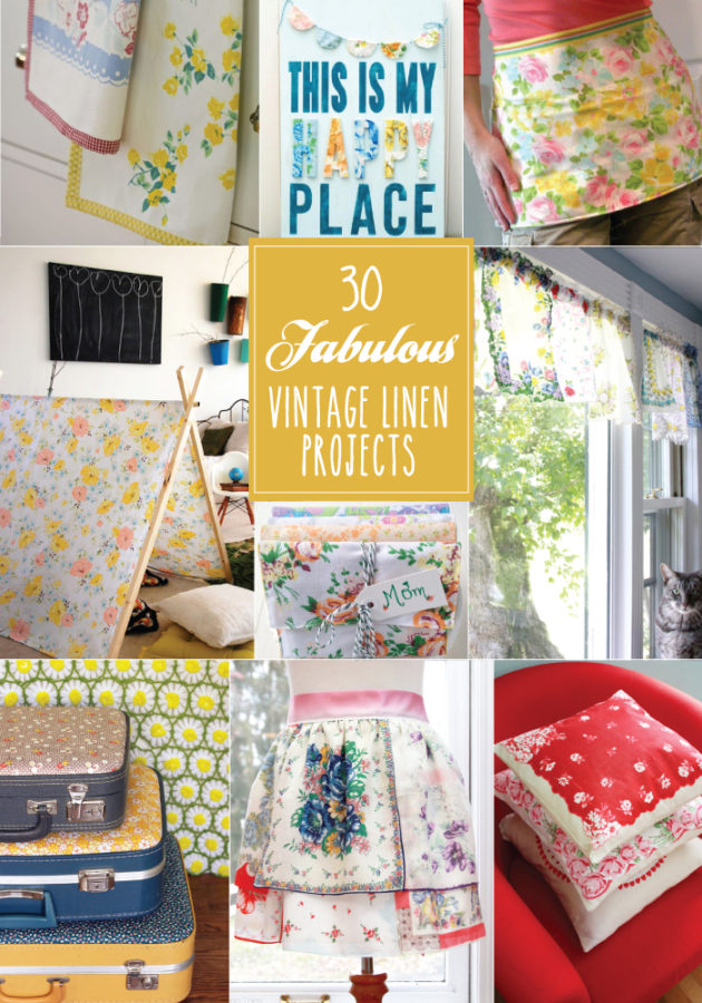 30 Fabulous Vintage Linen Projects - LOVE these! There are so many pretty ideas here!