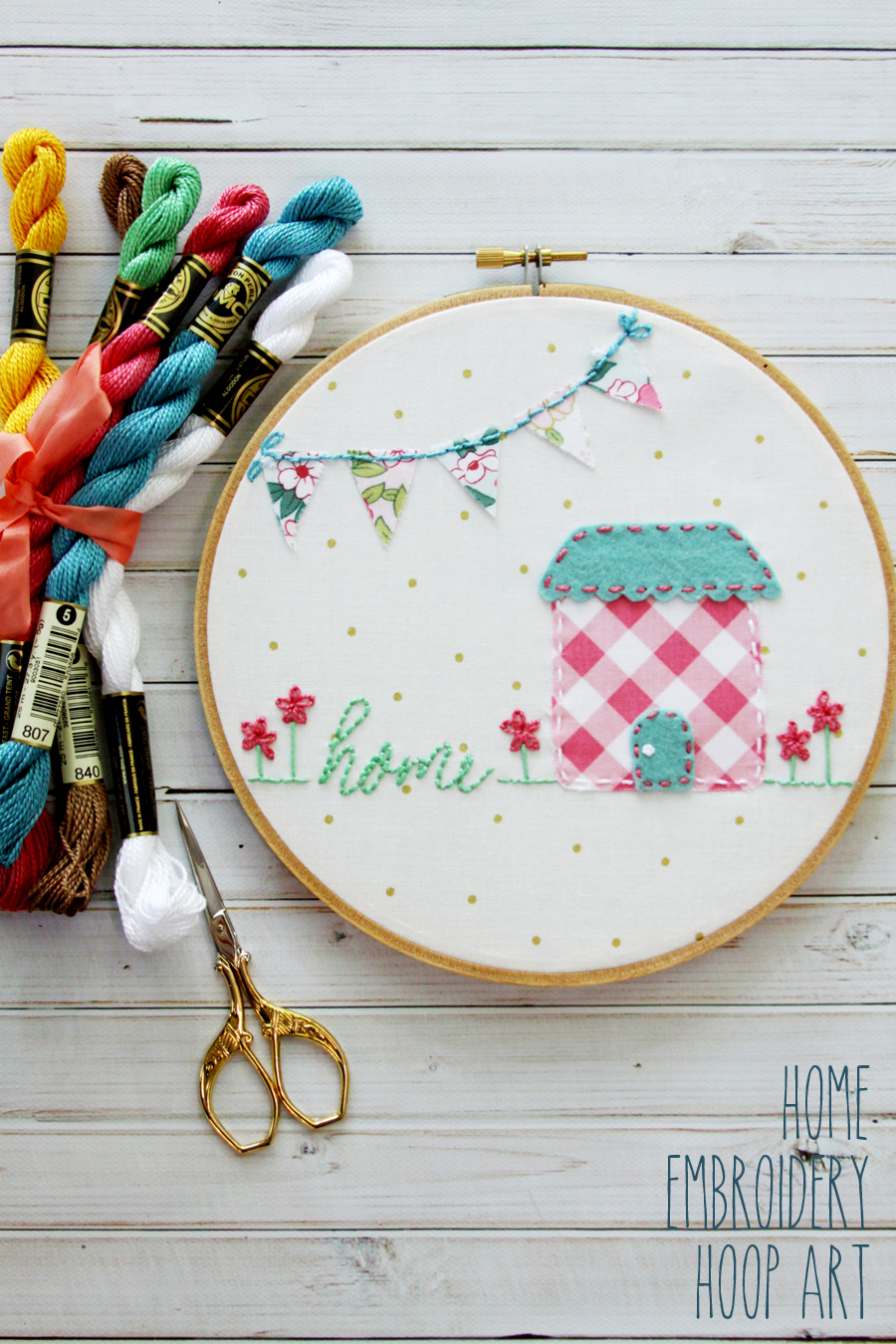 Sweet Home Embroidery Hoop Art with Free Pattern