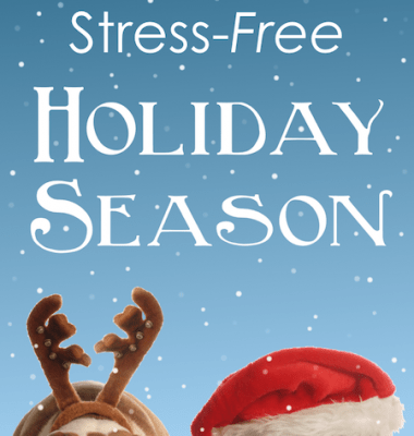 6 Steps to a Stress-Free Holiday