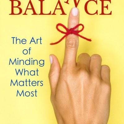Got Balance? Exciting New Book Release/ Bonus Offer