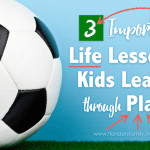 3 Imortant Life Lesssons Kids Learn through Play