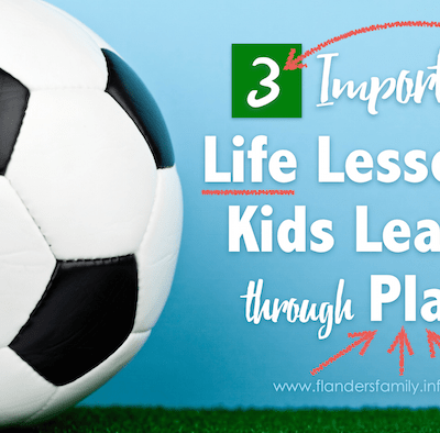 3 Important Life Lessons Kids Learn through Play