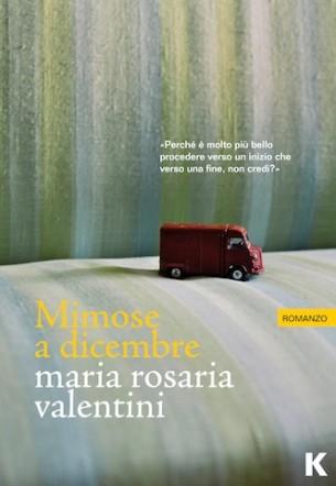 Mimose a dicembre di Maria Rosaria Valentini  Flaner