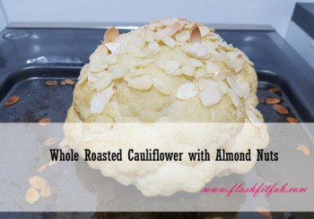 Whole Roasted Cauliflower with Almond Nuts