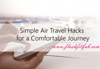 4 Simple Air Travel Hacks for a Comfortable Journey