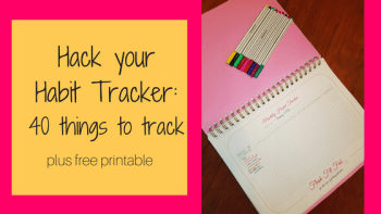 Hack your Habit Tracker: 40 Habits to Track