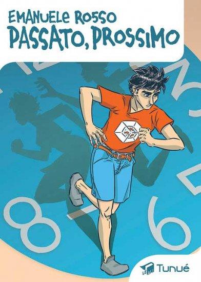 Passato Prossimo la graphic novel di Emanuele Rosso