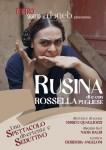 RUSINA - il monologo tragicomico di Rossella Pugliese