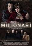 MILIONARI – Valentina Lodovini e Francesco Scianna affiatati nella trattazione cinematografica di una storia vera