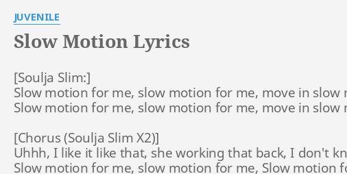 slow motion lyrics by