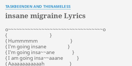 insane migraine lyrics by