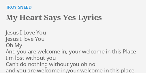 Yes I Love You Oh How I Love You Lyrics
