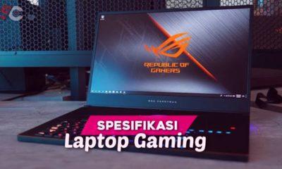 Standar spesifikasi wajib laptop khusus gaming