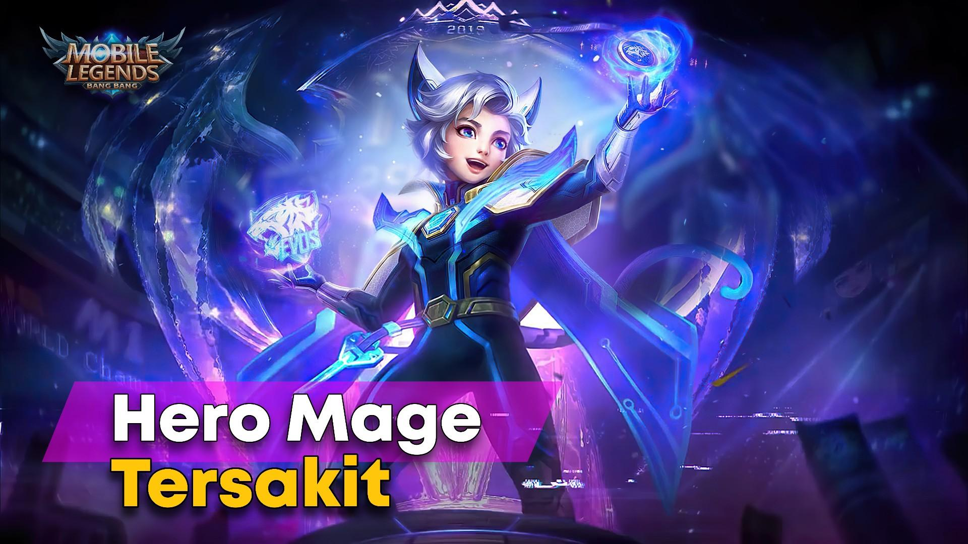 Hero Mage Tersakit Mobile Legends