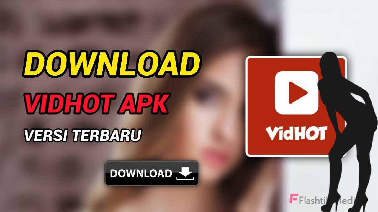 Download Aplikasi Vidhot Apk Versi Terbaru