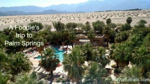 A Foodie's Trip to Palm Springs