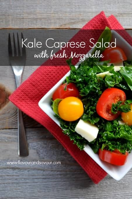 Kale Caprese Salad with Fresh Mozzarella  ww.flavourandsavour.com #caprese #kale #freshmozza