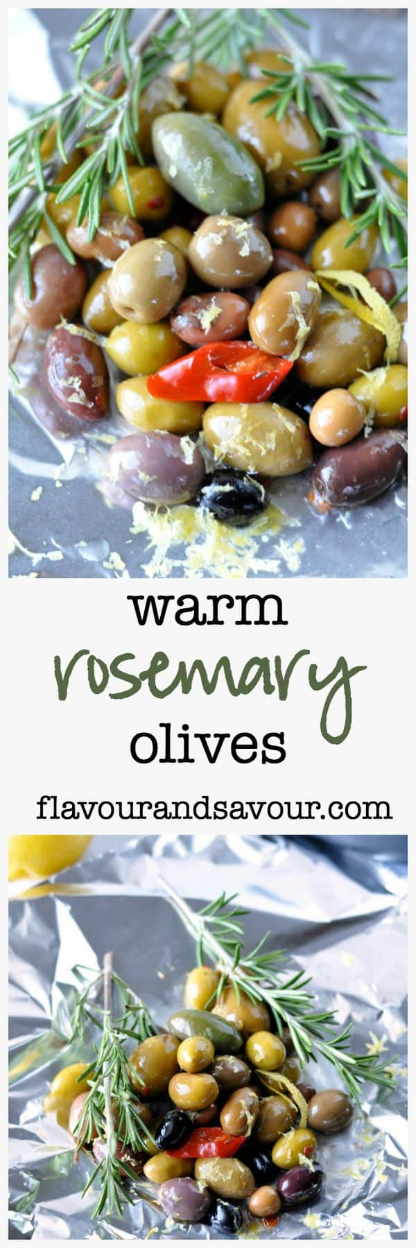 Warm Rosemary Olives with Lemon from Flavour and Savour