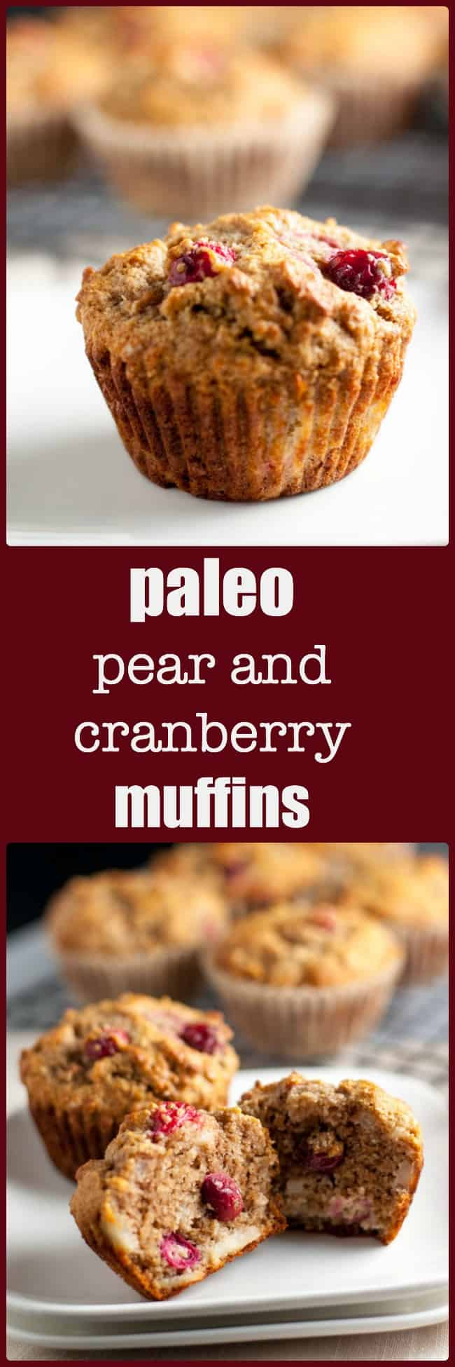 Paleo Pear and Cranberry Muffins. A tender, moist grain-free paleo muffin made with almond flour and naturally sweetened with ripe pears and honey. Use fresh or dried cranberries. #paleo #almond_flour #muffins #pear #cranberry #honey #gluten_free