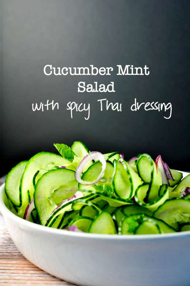"Cucumber Mint Salad with Spicy Thai Dressing. ""Last-minute"" salad. Crunchy cucumbers, aromatic mint and a perfectly balanced Thai dressing. 