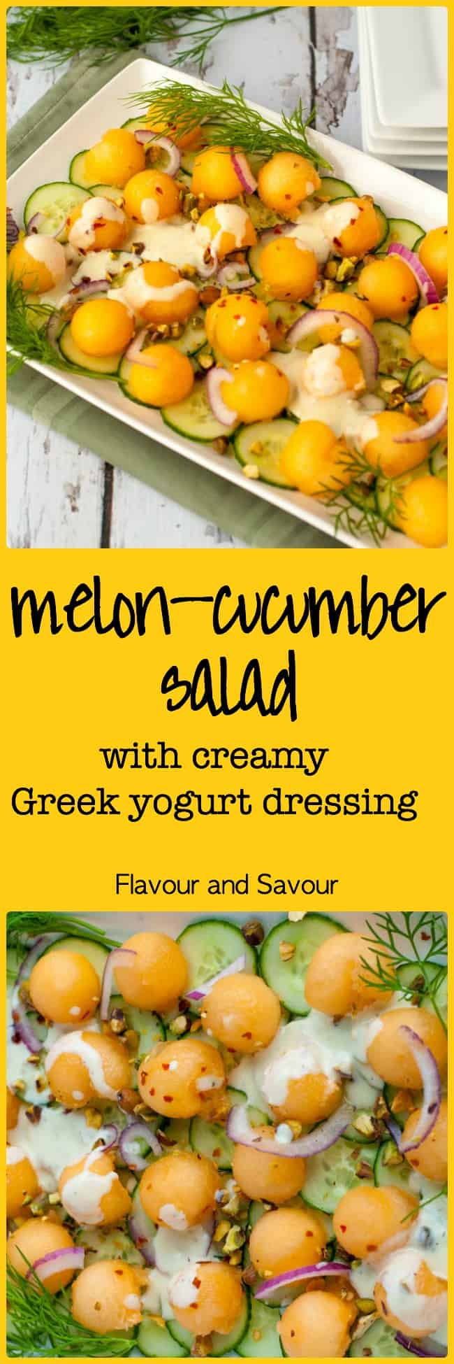 This refreshingly sweet Melon Cucumber Salad features Honey Kiss melon balls and crispy cucumbers with a little zing from red onion and chili flakes. Drizzled with a creamy Greek yogurt dressing, it's an ideal summer salad. |www.flavourandsavour.com