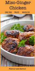 One Pan Spicy Miso Ginger Chicken Thighs pin