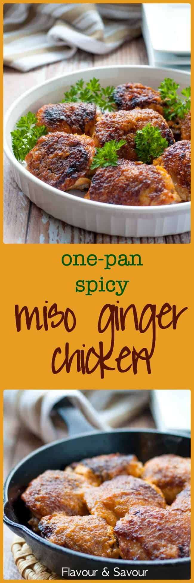 One Pan Spicy Miso-Ginger Chicken Thighs.