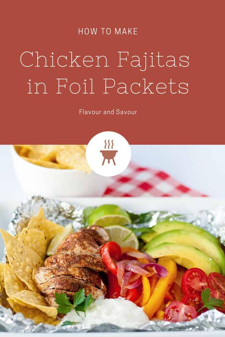 Easy Chicken Fajitas in Foil Packets. These easy to assemble chicken fajita meals can be made ahead for the grill at home or for your next camp-out. #fajitas #chicken #picnic #camping