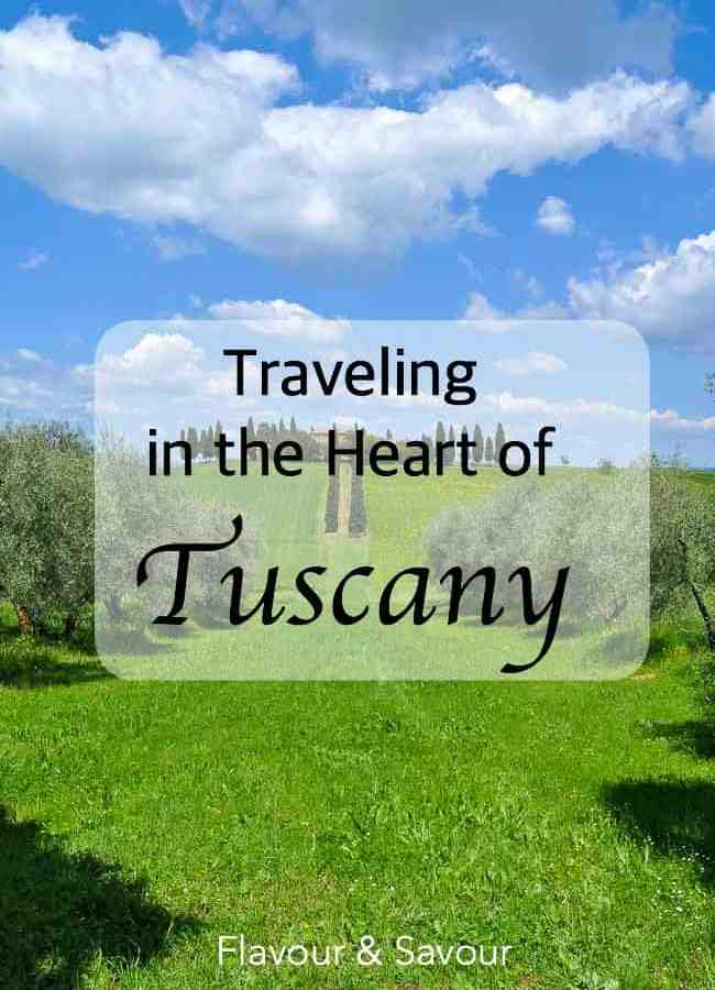 Traveling in the Heart of Tuscany