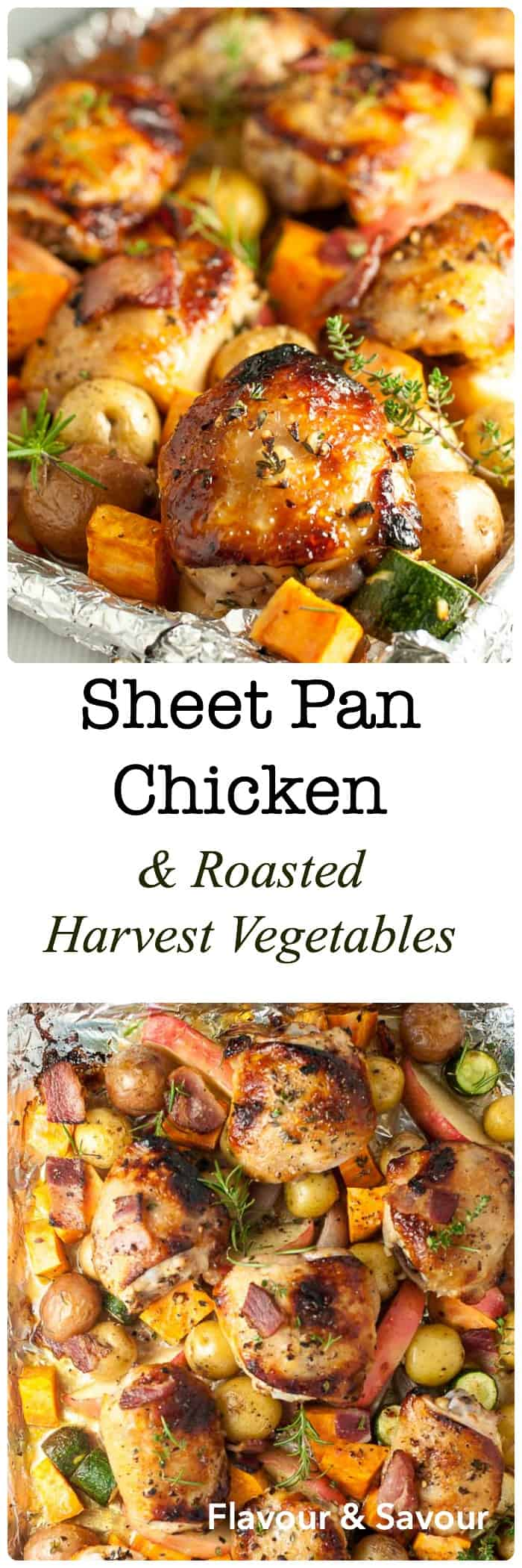 This Sheet Pan Chicken and Roasted Harvest Vegetables is flavoured with bacon and rosemary. Crispy chicken and roasted vegetables make a complete meal, made in one pan, baked in just 30 minutes. |www.flavourandsavour.com