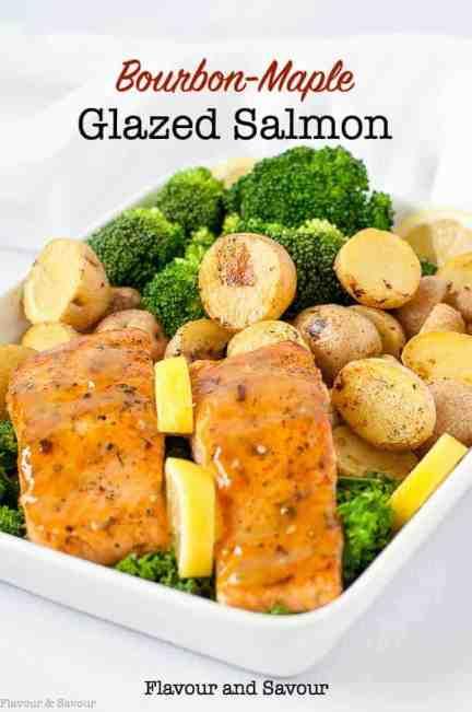 Bourbon Maple Glazed Salmon with lemon oven-roasted potatoes and broccoli