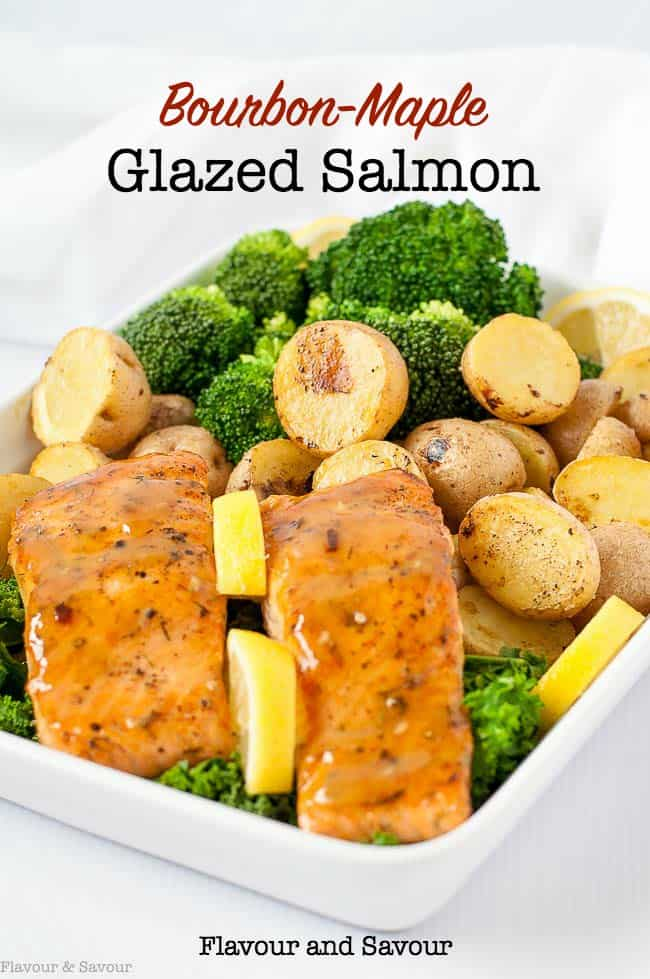 Bourbon Maple Glazed Salmon with lemon oven-roasted potatoes and broccoli