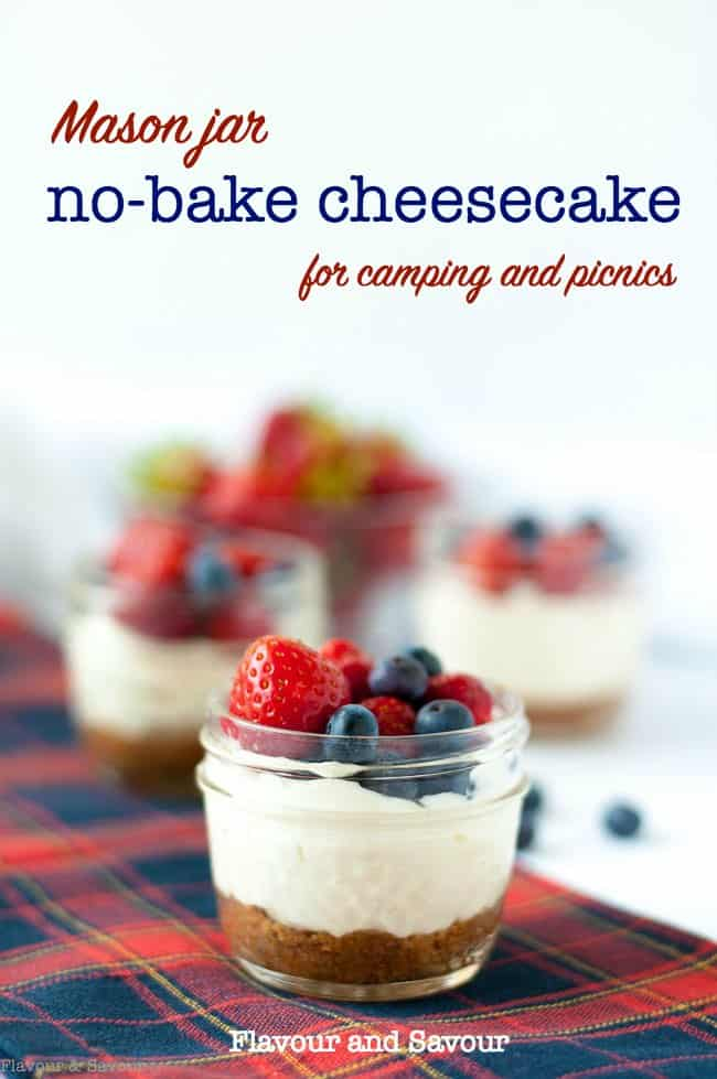 Mini no-bake cheesecakes made and served in Mason jars make an ideal dessert for a picnic, for camping, or as a fun treat for kids. A quick and easy dessert. #gluten_free #nobake #masonjar #cheesecake #mini #berries #fourthofjuly #canadaday #redwhiteandblue #dessert