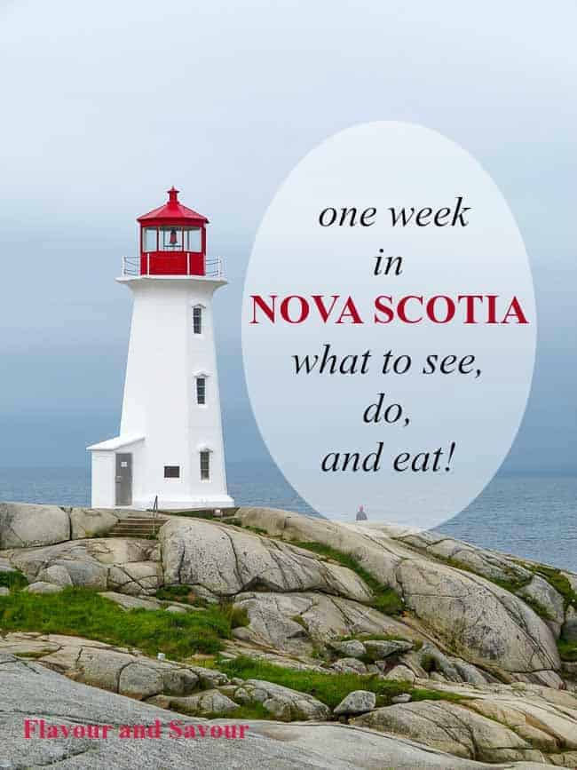 Suggestions for one week in Nova Scotia--what to see, do and eat in the beautiful Canadian Maritime province of Nova Scotia. Where to stay and where to eat!