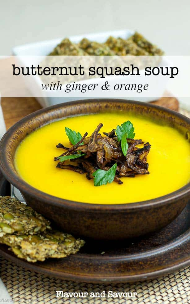 Smooth and silky, warm and comforting, this is no ordinary Butternut Squash Soup! Fresh ginger and orange juice add zesty interest to this dairy-free soup. Top with crispy shallots. #butternut #soup #vegan #ginger #orange #dairyfree
