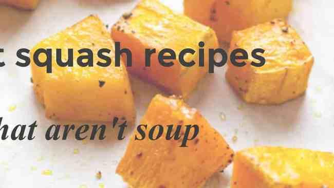 6 Butternut Squash recipes that aren't soup | www.flavourandsavour.com