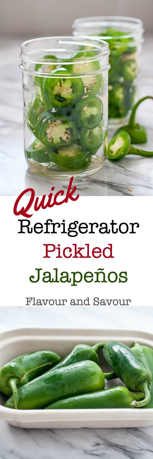 Pinterest Pin for Quick Refrigerator Pickled Jalapeños by Flavour and Savour