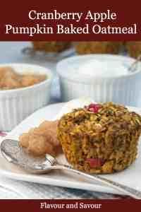 Pinterest Pin for Warm Cranberry Apple Pumpkin Baked Oatmeal