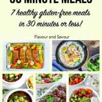 30 Minute Meals: gluten-free meals in 30 minutes or less