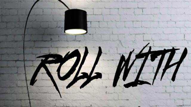 roll with