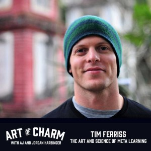Tim-Ferriss-The-Art-and-Science-of-Meta-Learning-Art-of-Charm-Podcast-1024x1024