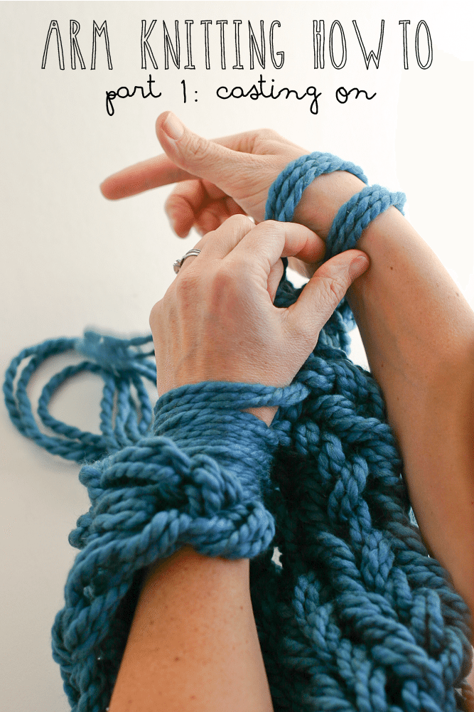 Arm Knitting How To Photo Tutorial Part 1 Casting On Flax Twine