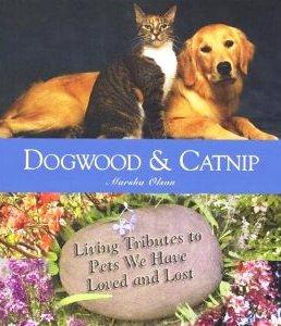 Dogwood and Catnip