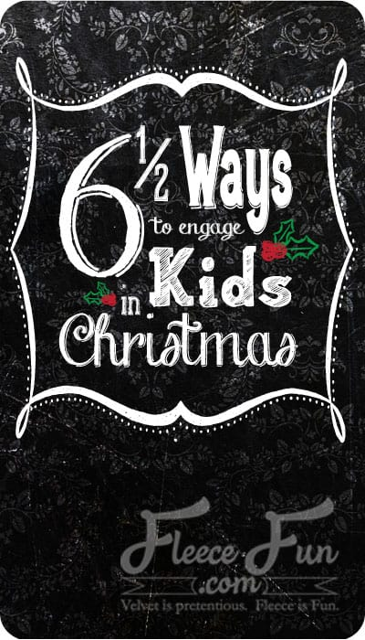 six ways to involce kids in christmas