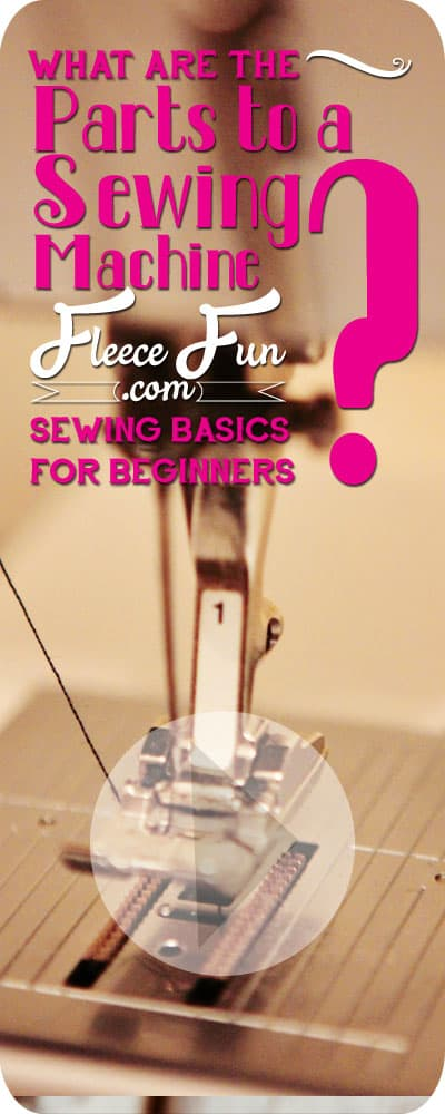 I love how she shows the basic parts to a sewing machine. Perfect for beginners who want to learn how to sew.