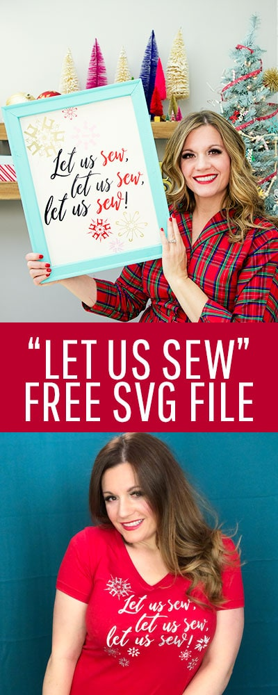 This Let us sew Free SVG file is perfect for wearing during your handmade holiday! With this free file and your vinyl cutting machine you can make this cute shirt.