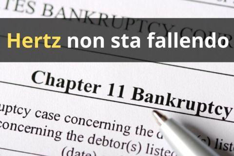 Fallimento Hertz: non è proprio un fallimento ma un chapter 11